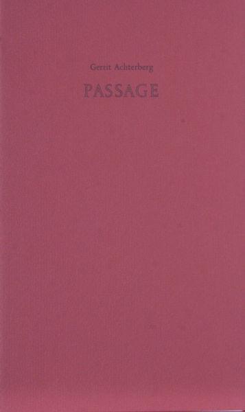 Achterberg, Gerrit. Passage.