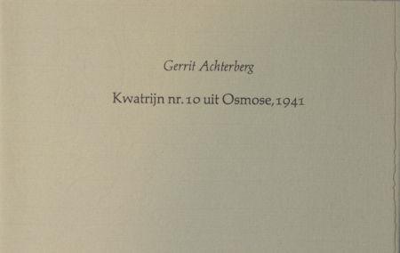 Achterberg, Gerrit. Kwatrijn nr. 10 uit Osmose, 1941.