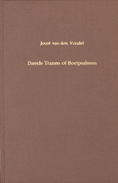 Vondel, Joost van den. Davids tranen of boetpsalmen, uit: Harpzangen (1657).