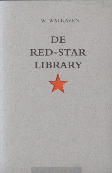 Walraven, W. De Red-Star Library.