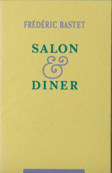 Bastet, Frédéric. Salon & diner.