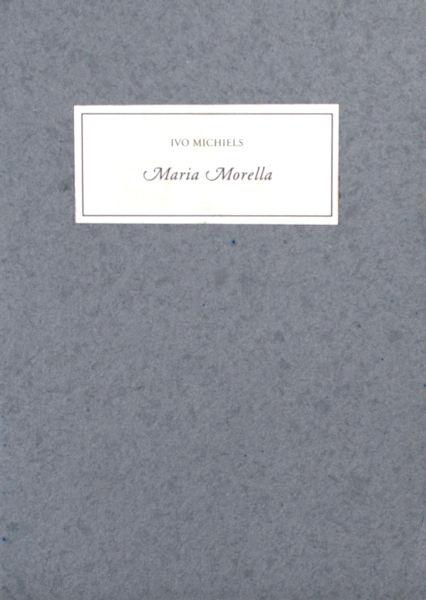 Michiels, Ivo. Maria Morella.