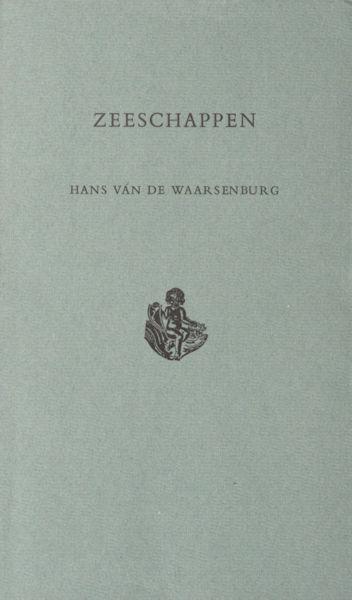 Waarsenburg, Hans van de. Zeeschappen.