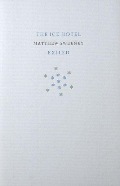 Sweeney, Matthew. The ice hotel.