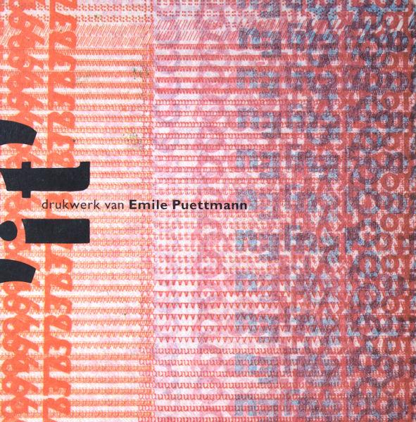 Lof, Nico van (red.). 'It' - drukwerk van Emile Puettmann.