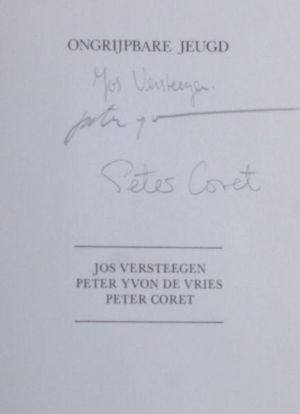 Versteegen, Jos, Peter Yvon de Vries (tekeningen) & Peter Coret. Ongrijpbare jeugd.
