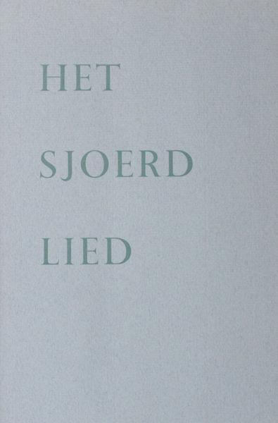 Hoek, Rouke van der. Het Sjoerdlied.