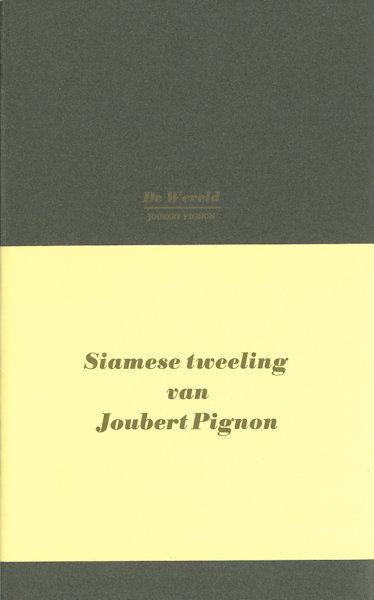 Pignon, Joubert. Siamese tweeling.