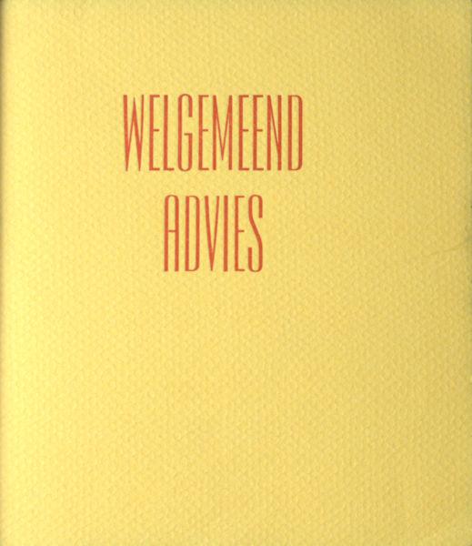 Graaf, W. de. Welgemeend advies.
