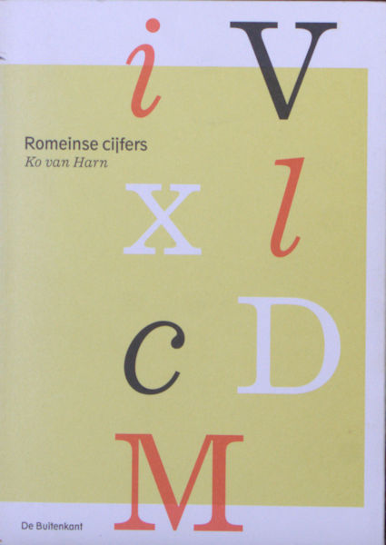 Harn, Ko van. Romeinse cijfers.