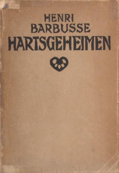 Barbusse, Henri. Hartsgeheimen.