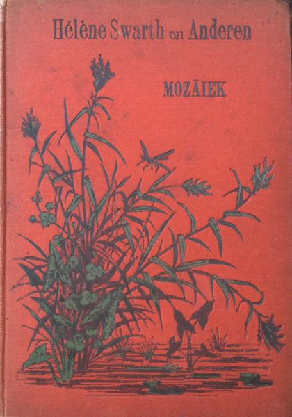 Swarth, Hélène, J. Knoppens e.a. Mozaïek.