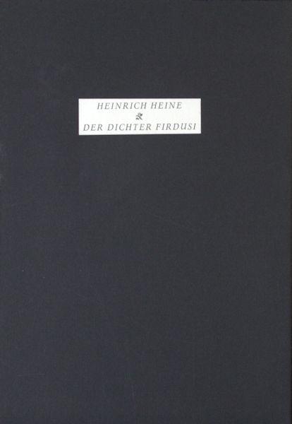 Heine, Heinrich. Der Dichter Firdusi.
