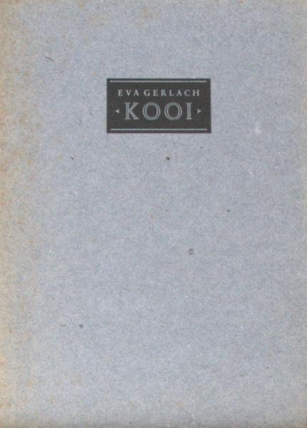 Gerlach, Eva. Kooi