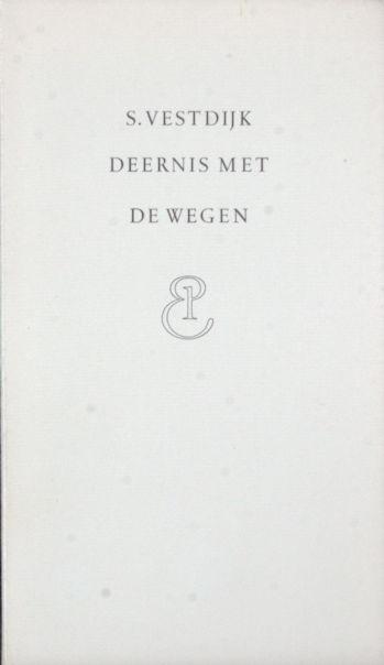 Vestdijk, S. . Deernis met de wegen.