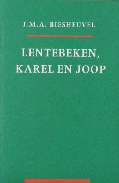 Biesheuvel, J.M.A. Lentebeken, Karel en Joop.