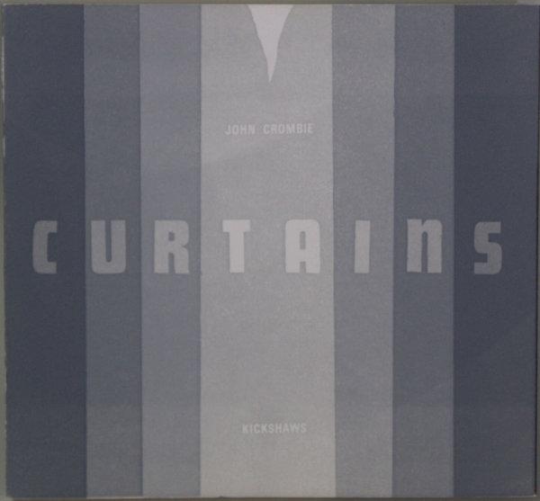 Crombie, John. Curtains.