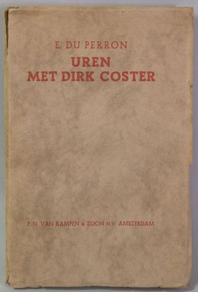 Perron, E. du. Uren met Dirk Coster. (Een tegenstem).