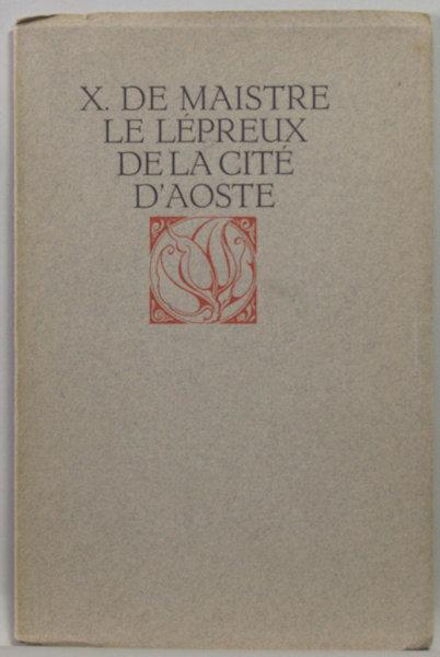 Maistre, X. de. Le lépreux de la cité d'Aoste.