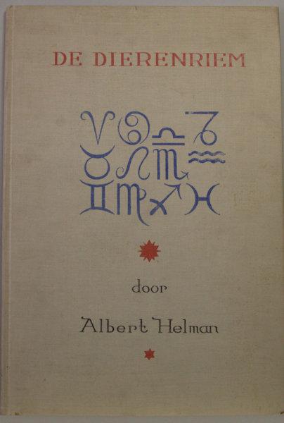 Helman, Albert (pseudoniem van L.A.M. Lichtveld). De dierenriem.