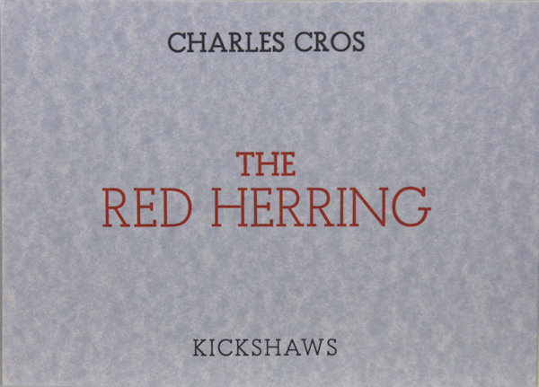 Cros, Charles. The red herring.