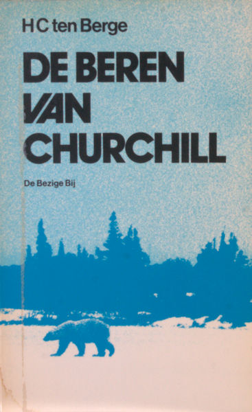 Berge, H.C. ten. De beren van Churchill.