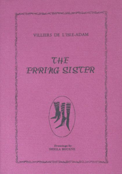 Villiers de L'Isle-Adam. The Erring Sisters.