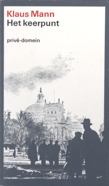 Mann, Klaus. Het keerpunt. Een autobiografie. Met een nawoord van Frido Mann. Vertaald door Willem van Toorn.