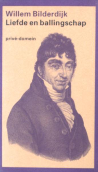 Bilderdijk, Willem. Liefde en ballingschap. Brieven 1795-1797. Hertaald en toegelicht door Marita Mathijssen.
