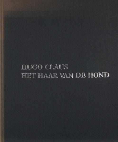 Claus, Hugo. Het haar van de hond.
