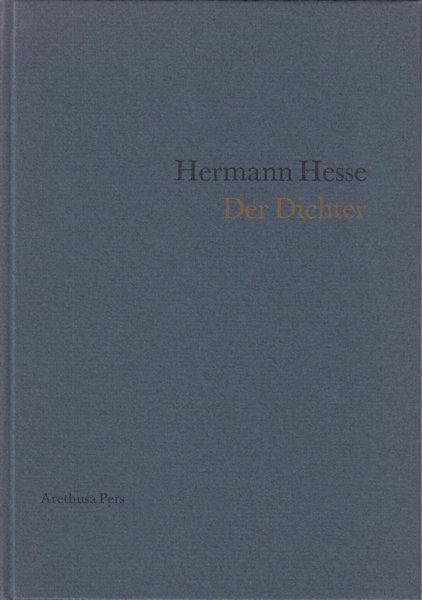 Hesse, Hermann. Der Dichter.