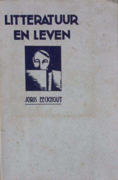 Eeckhout, Joris. Literatuur en leven.