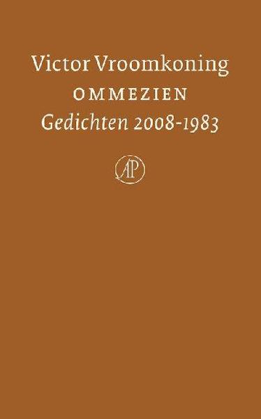 Vroomkoning, Victor. Ommezien. Gedichten 2008-1983.