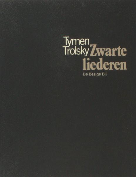 Trolsky, Tymen. Zwarte liederen.