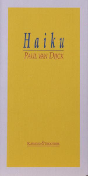 Dijck, Paul van. Haiku.