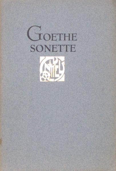 Goethe, (J.W. von.) Sonette.