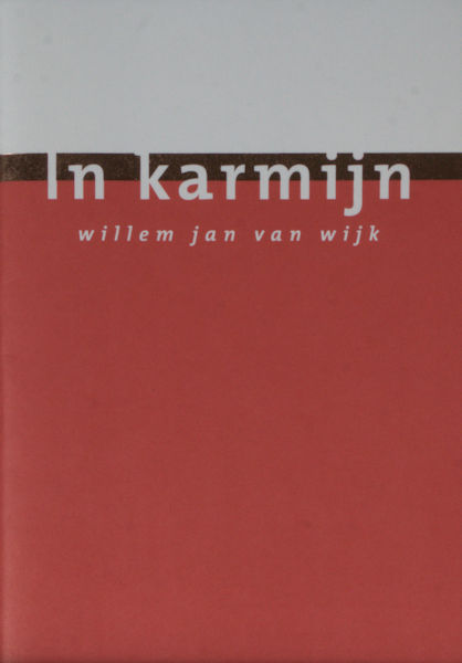 Wijk, Willem Jan van. On karmijn.