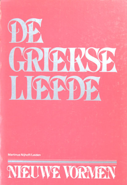 Claes, Paul (samenst. + vert.). De Griekse Liefde. 100 epigrammen uit de Griekse Anthologie