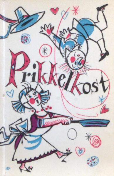 Veer, Annie van 't. Prikkelkost zijnde een kleine verzameling recepten uit de Nederlandse keuken. Samengesteld door Annie van 't Veer en geillustreerd door Lex Metz.