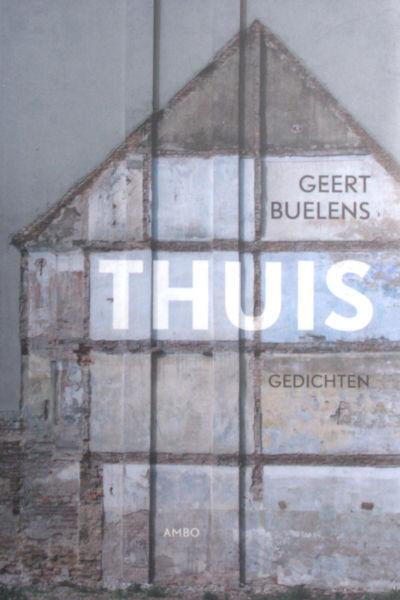 Buelens, Geert. Thuis.