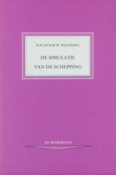 Wijnberg, Nachoem M. De simulatie van de schepping.