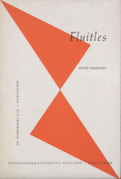 Valleide, Guus (=Guus Vleugel). Fluitles.