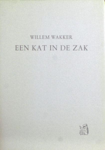 Wakker, Willem. Een kat in de zak.