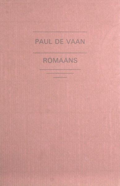 Vaan, Paul de (=J.P. Naeff). Romaans.