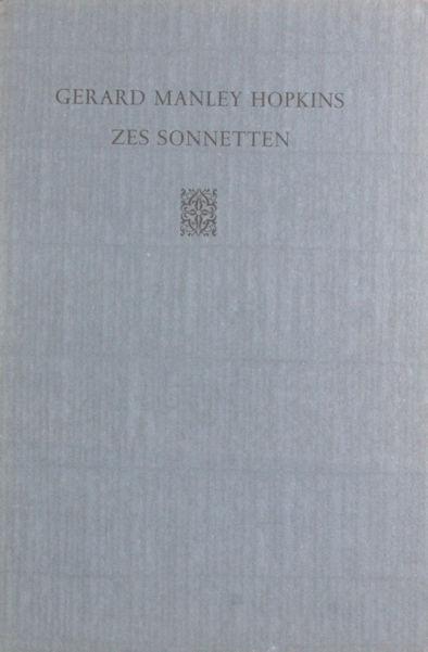 Hopkins, Gerard Manley. Zes Sonnetten.