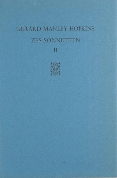 Hopkins, Gerard Manley. Zes Sonnetten II.