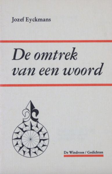 Eyckmans, Jozef. De omtrek van een woord.