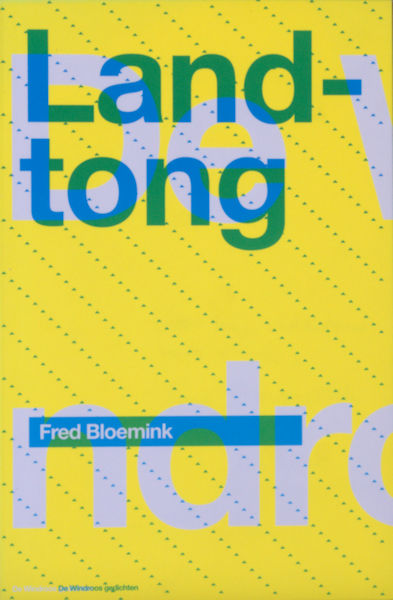 Bloemink, Fred. Landtong.