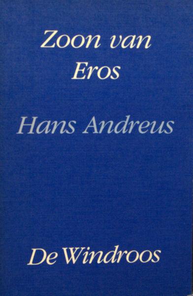 Andreus, Hans. Zoon van Eros.