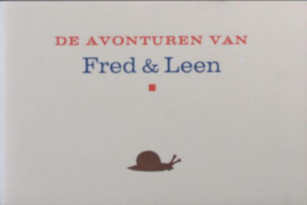Dijk, Roel van. De avonturen van Fred Plassebed en Leen Duizenbeen.